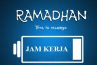 Jam Kerja Bulan Puasa Ramadhan